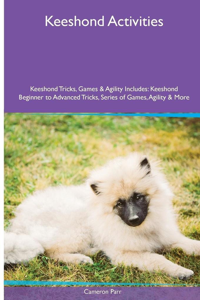 Keeshond Activities Keeshond Tricks, Games & Ag...