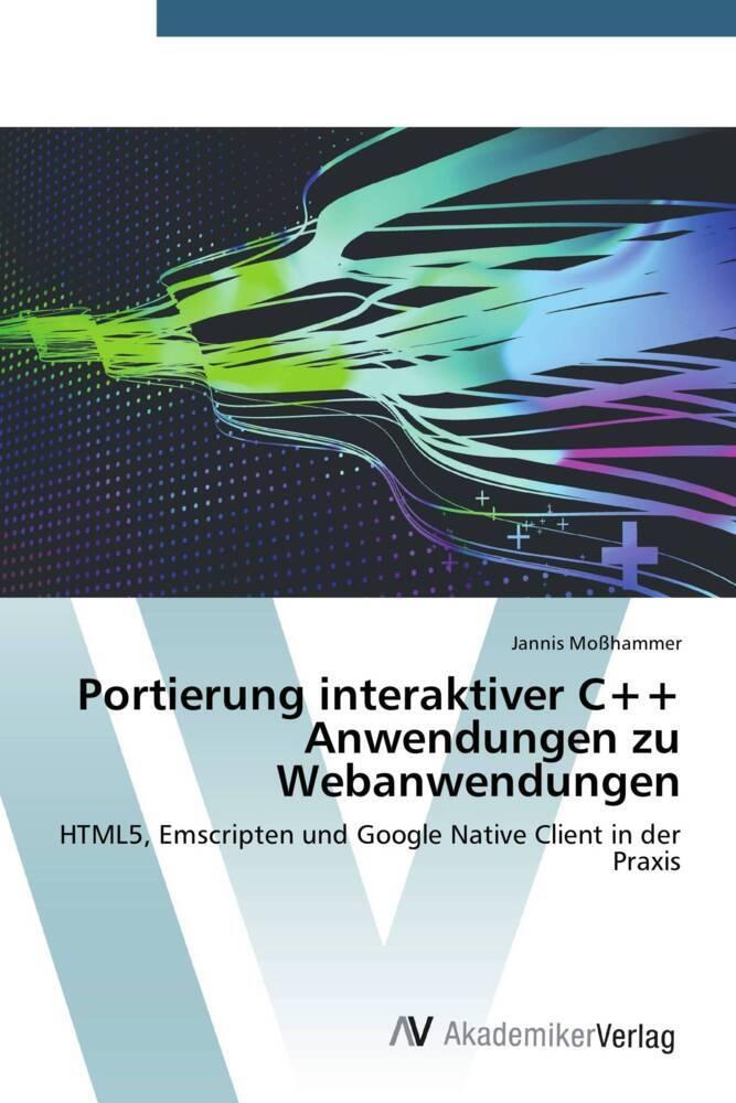 Portierung interaktiver C++ Anwendungen zu Weba...