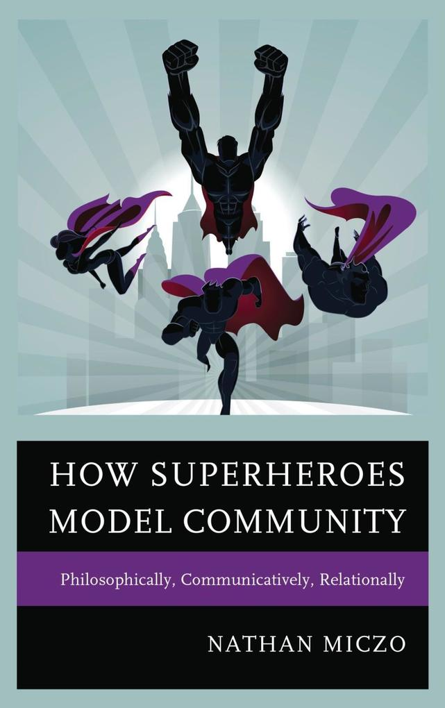 How Superheroes Model Community als eBook Downl...