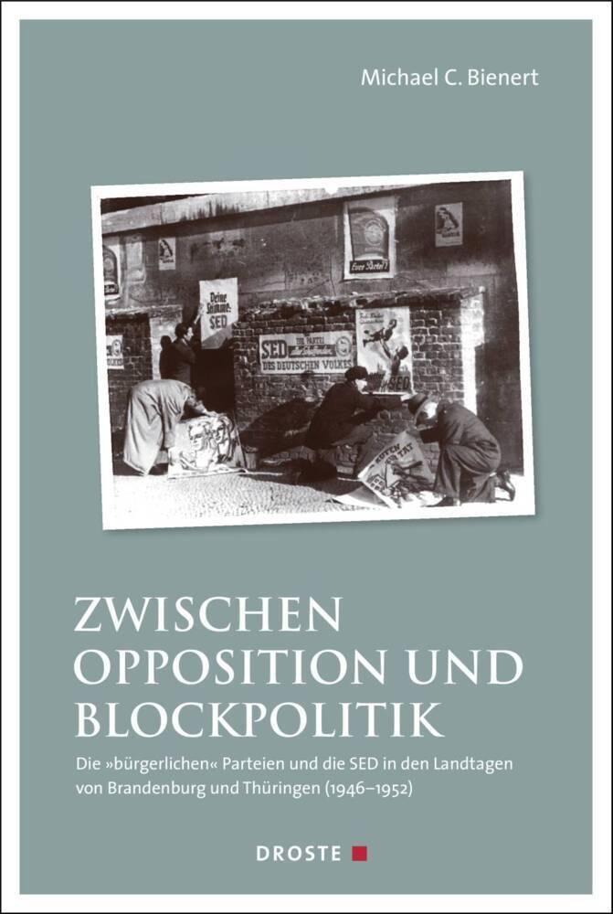 Zwischen Opposition und Blockpolitik als Buch v...