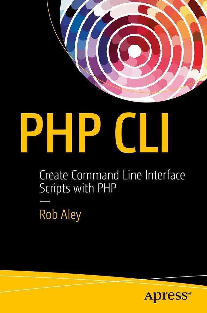 PHP CLI als eBook Download von Rob Aley