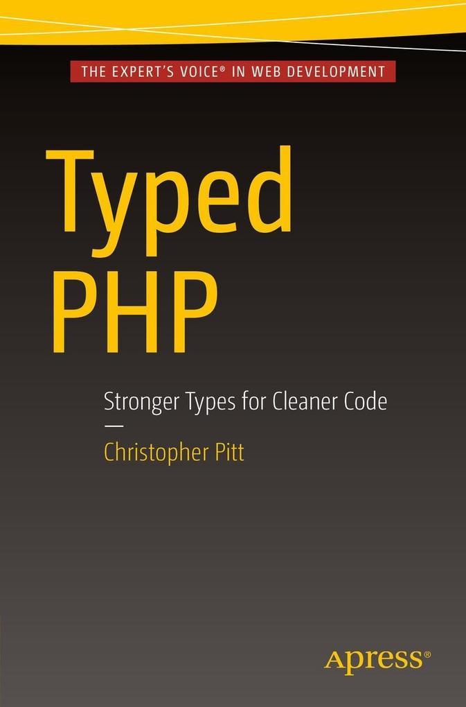 Typed PHP als eBook Download von Christopher Pitt