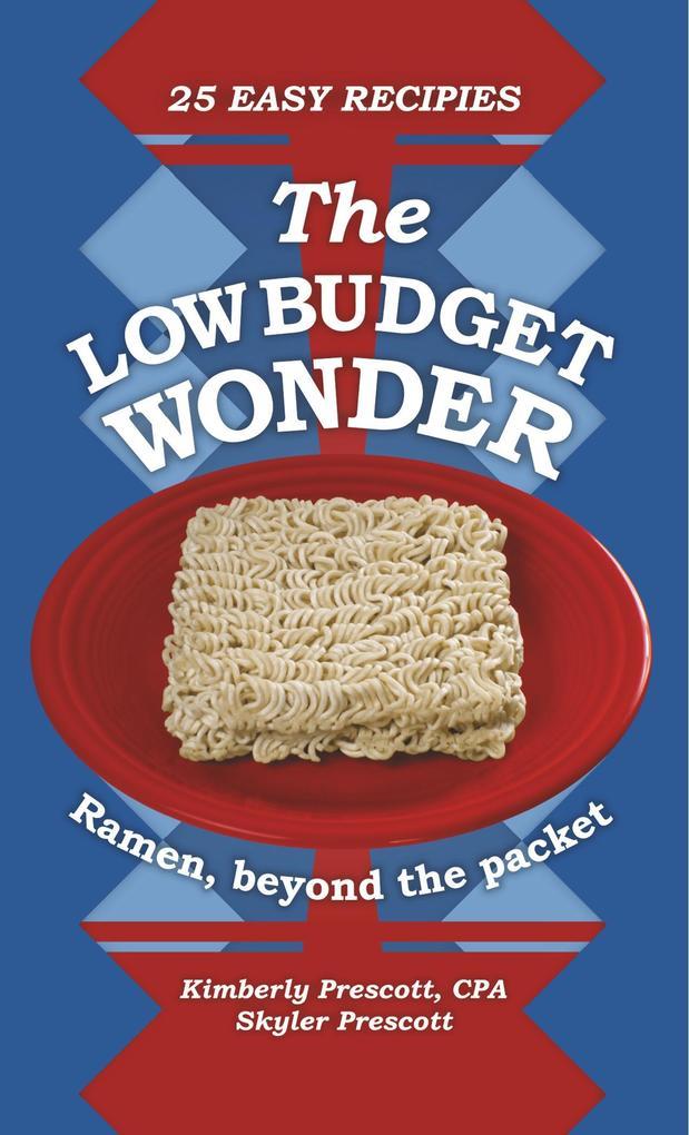The Low Budget Wonder, Ramen beyond the packet ...