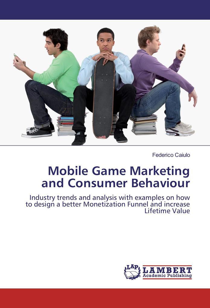 Mobile Game Marketing and Consumer Behaviour al...