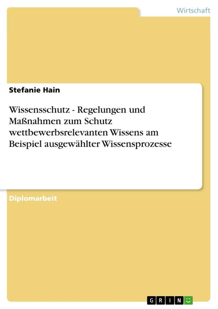 Wissensschutz - Regelungen und Maßnahmen zum Sc...