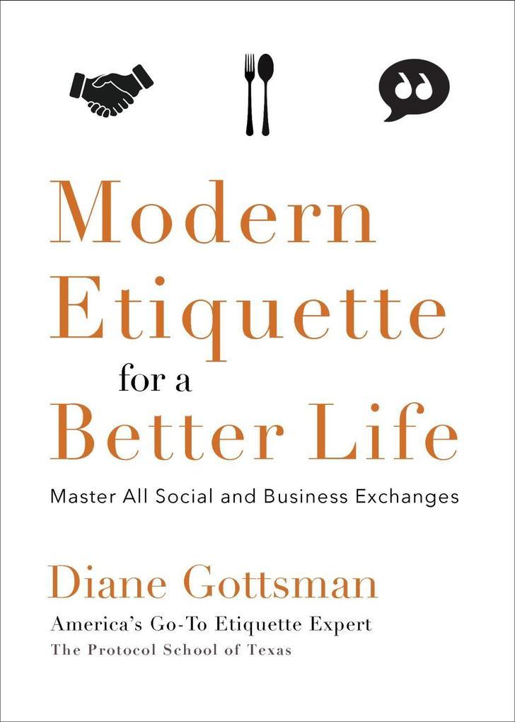 Modern Etiquette for a Better Life als eBook Do...