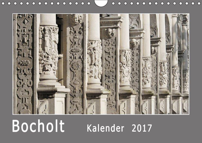 Bocholt (Wandkalender 2017 DIN A4 quer)