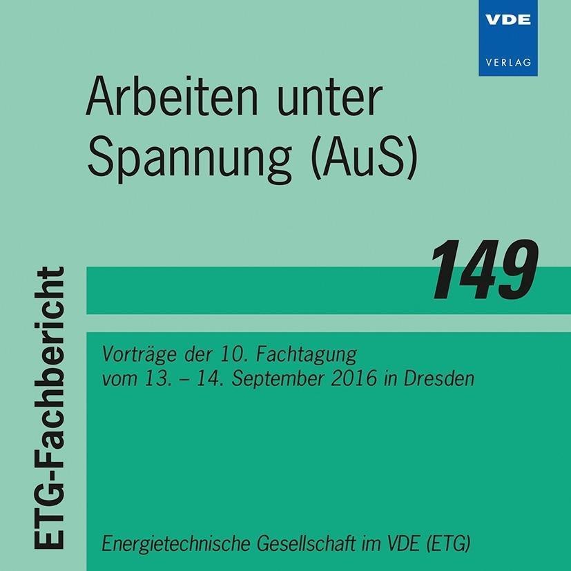 ETG-Fb. 149: Arbeiten unter Spannung (AuS)