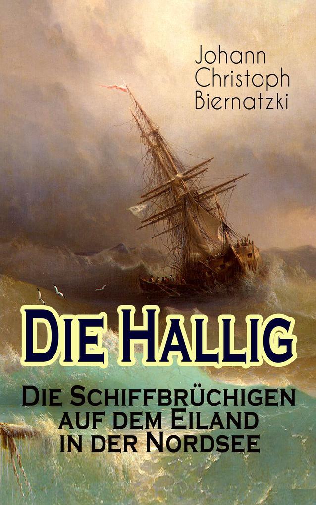 Die Hallig - Die Schiffbrüchigen auf dem Eiland...