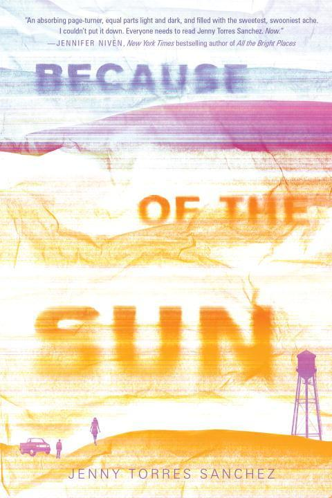 Because of the Sun als Buch von Jenny Torres Sa...