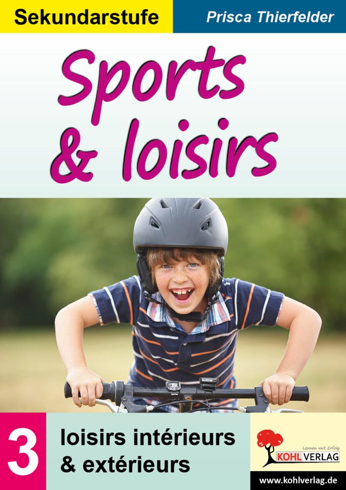 Sports & loisirs 3 als Buch von Prisca Thierfelder