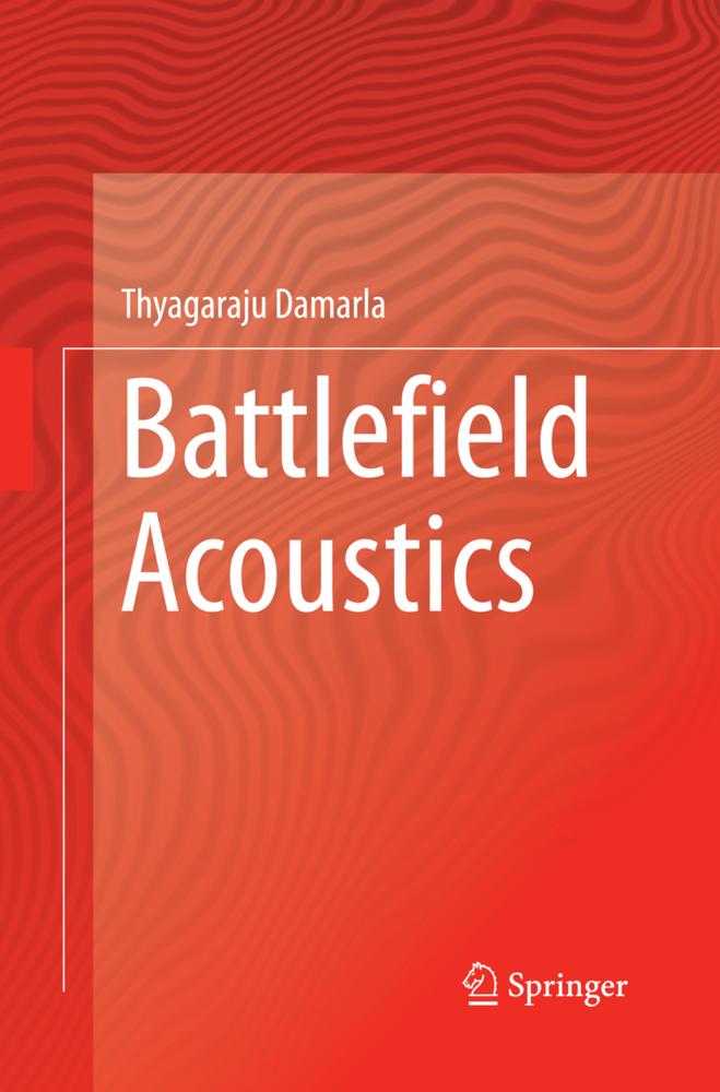 Battlefield Acoustics als Buch von Thyagaraju D...