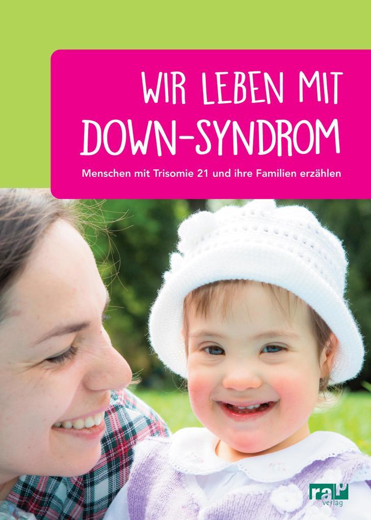 Wir leben mit Down-Syndrom als eBook Download von