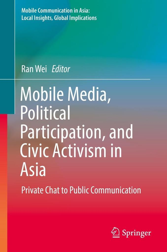 Mobile Media, Political Participation, and Civi...