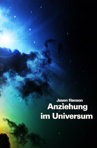 Das Gesetz der Anziehung im Universum als Buch ...