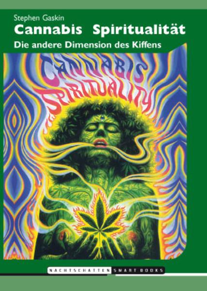 Cannabis Spiritualität als Buch von Stephen Gaskin