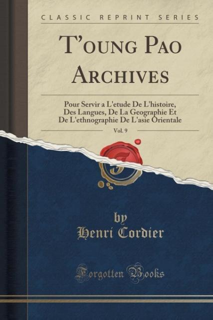 T´oung Pao Archives, Vol. 9 als Taschenbuch von...