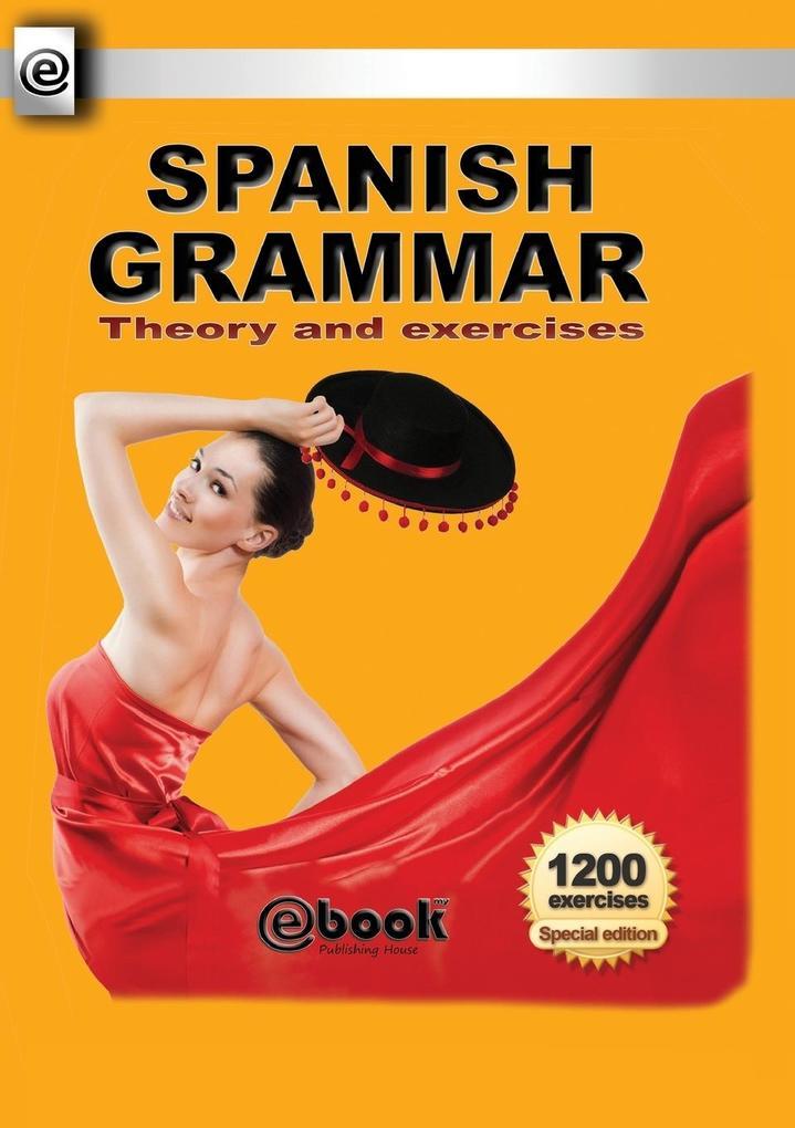 9786068846477 - 6068846474: Spanish Grammar - Theory and Exercises als Taschenbuch von Publishing House My Ebook - Cartea