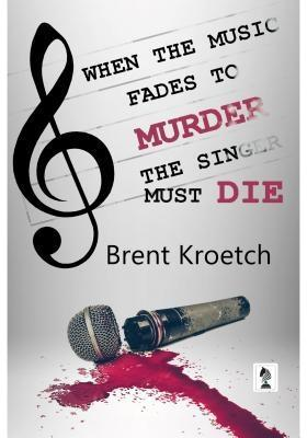 When the Music Fades to Murder, the Singer must...