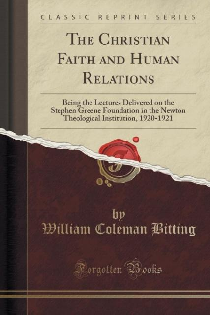 The Christian Faith and Human Relations als Tas...
