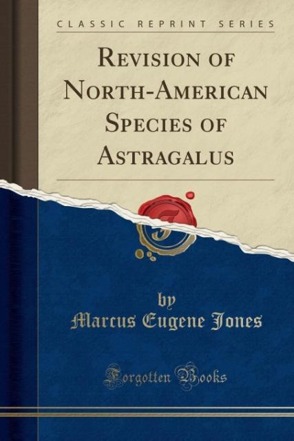 Revision of North-American Species of Astragalu...