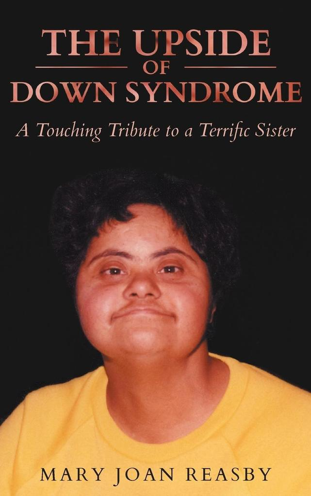 The Upside of Down Syndrome als Buch von Mary J...