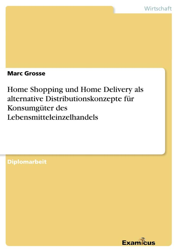 Home Shopping und Home Delivery als alternative...
