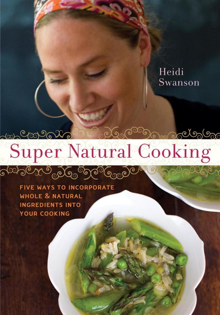 Super Natural Cooking als eBook Download von He...