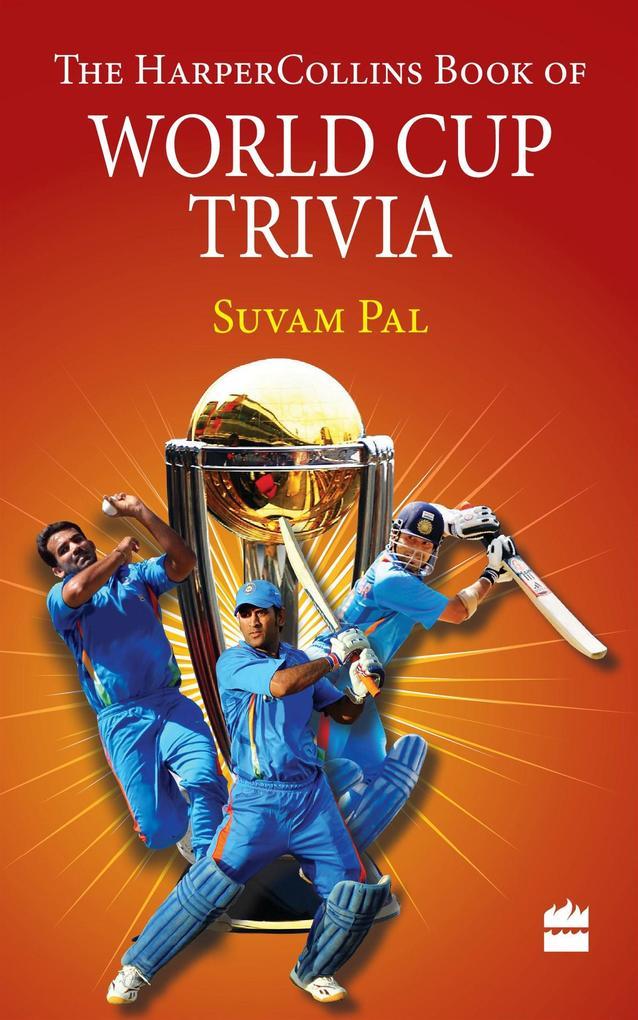 9789351771647 - Suvam Pal: The HarperCollins Book of World Cup Trivia als eBook Download von Suvam Pal - पुस्तक