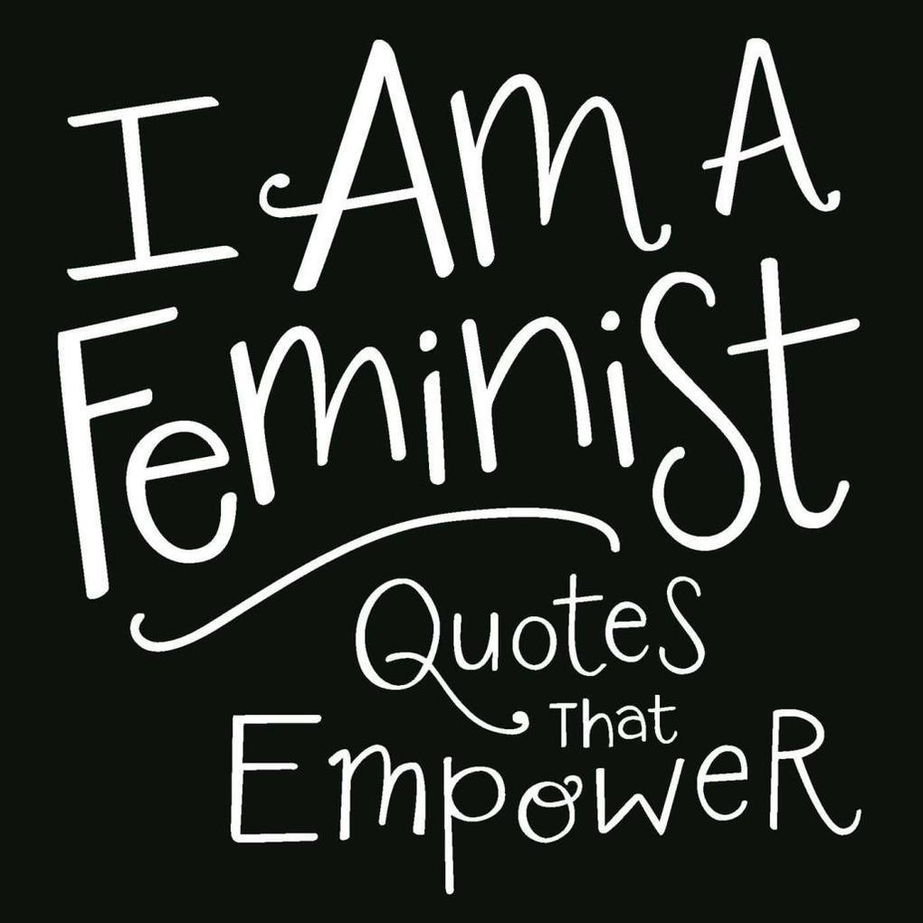 I Am a Feminist als eBook Download von Media Adams