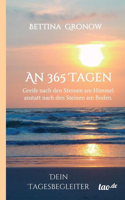 An 365 Tagen als Buch von Bettina Gronow