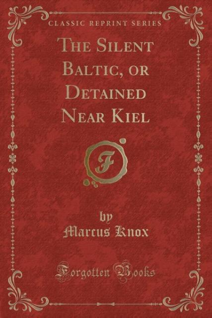 The Silent Baltic, or Detained Near Kiel (Class...