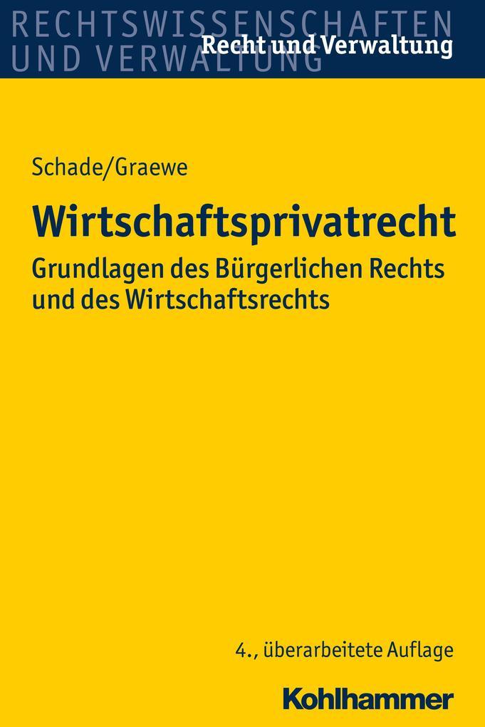 Wirtschaftsprivatrecht als Buch von Georg Fried...