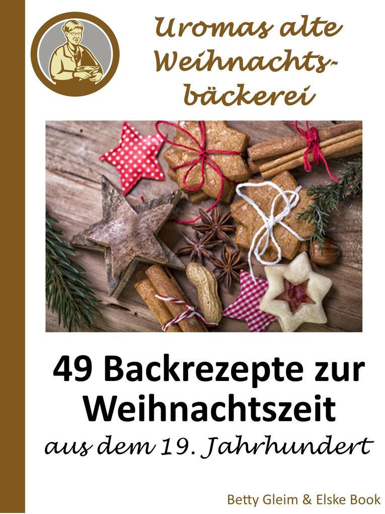 Uromas alte Weihnachtsbäckerei als eBook Downlo...