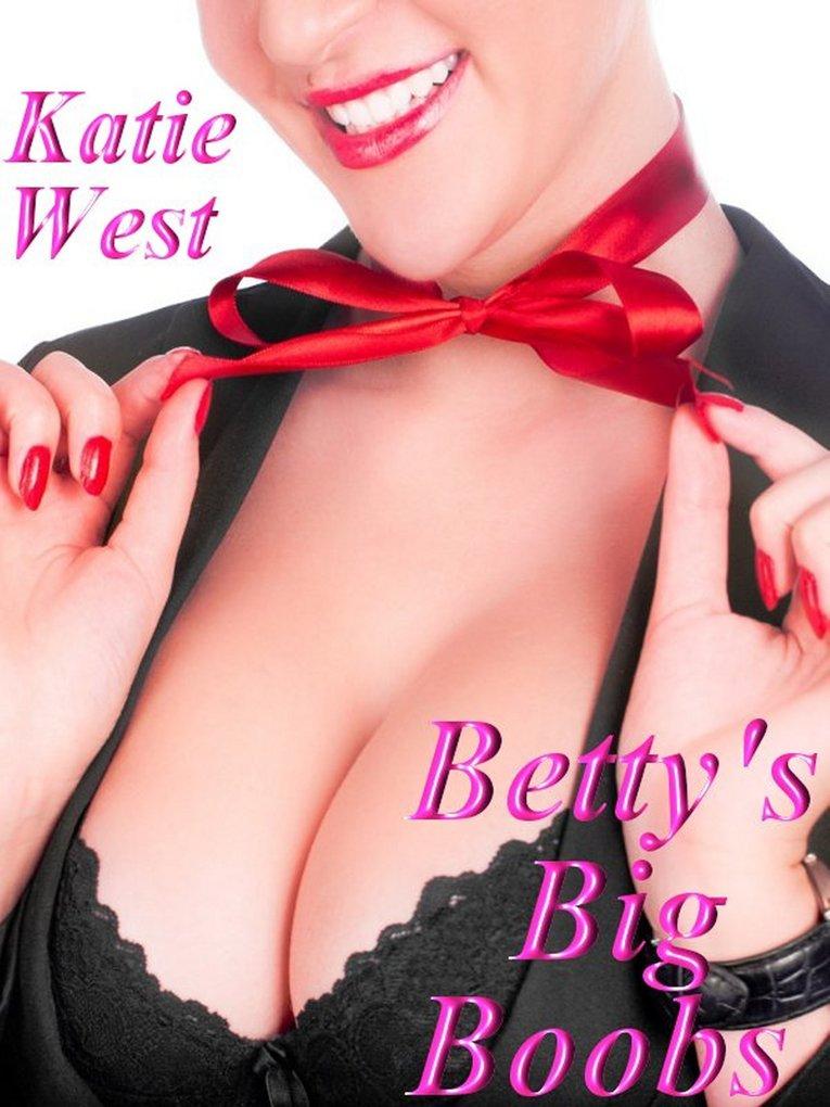 Betty´s Big Boobs als eBook Download von Katie ...