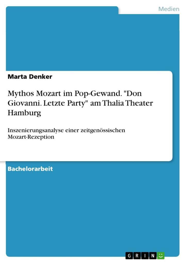 Mythos Mozart im Pop-Gewand. Don Giovanni. Letz...