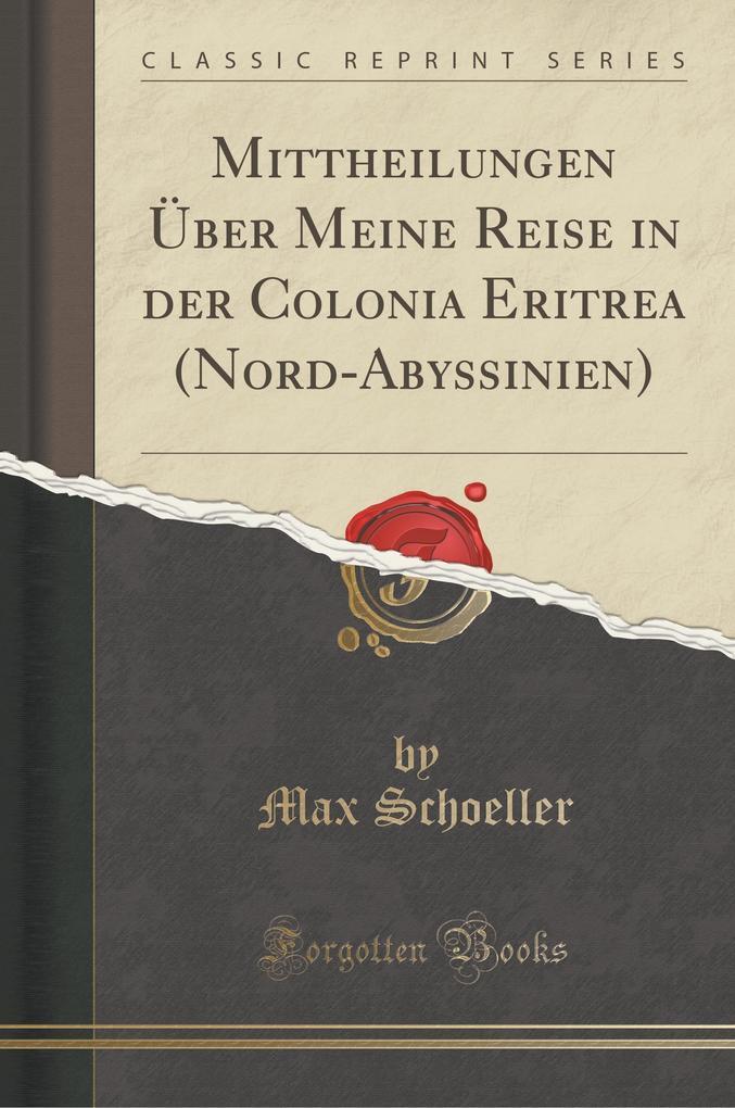 Mittheilungen Über Meine Reise in der Colonia E...