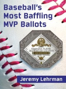 Baseball´s Most Baffling MVP Ballots als eBook ...