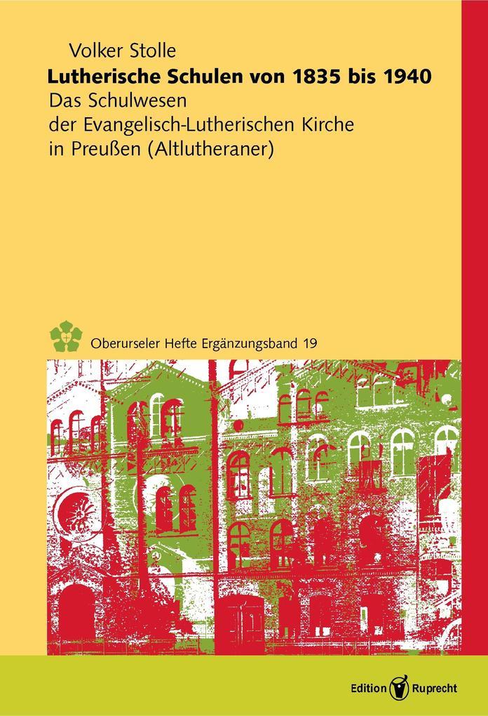 Lutherische Schulen von 1835 bis 1940 als eBook...