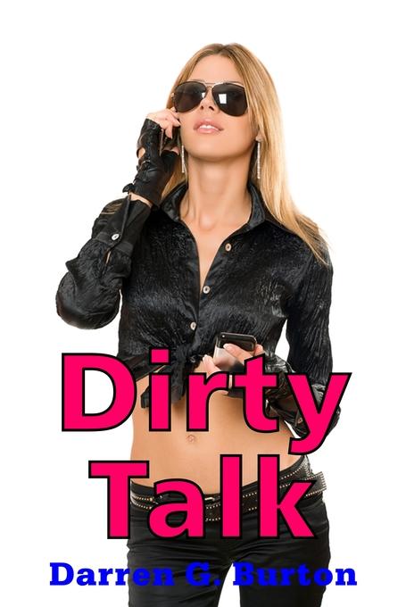 Dirty Talk als eBook Download von Darren G. Burton