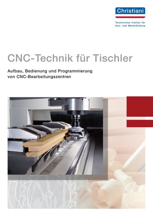 CNC-Technik für Tischler als Buch von Roland Fi...