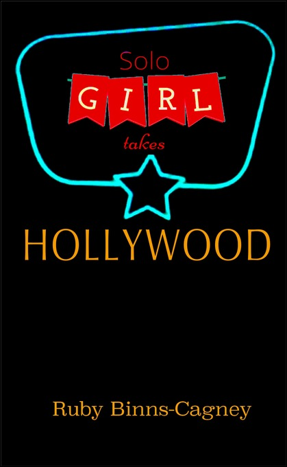Solo Girl Takes Hollywood als eBook Download vo...