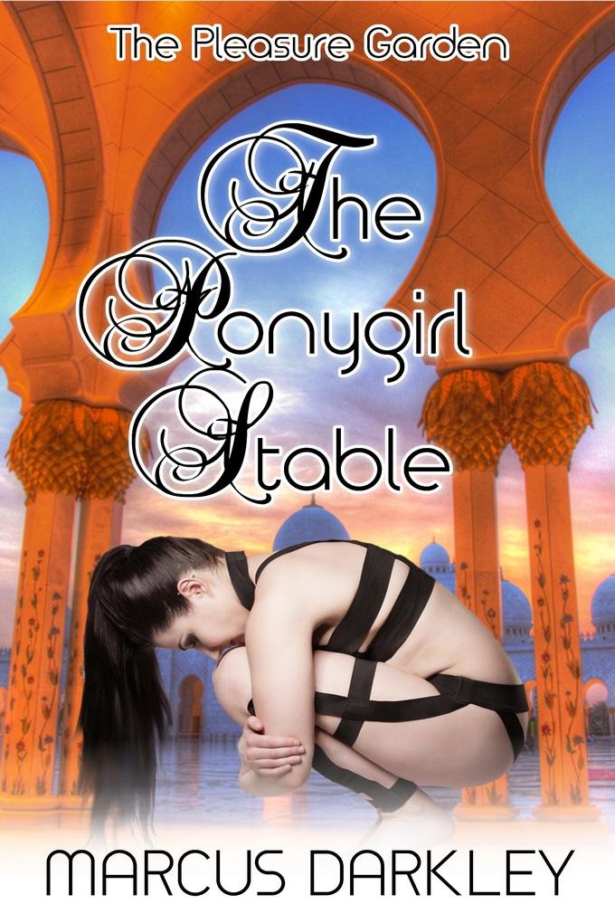 The Ponygirl Stable als eBook Download von Marc...