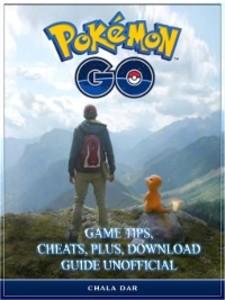 Pokemon Go Game Tips, Cheats, Plus, Download Gu...