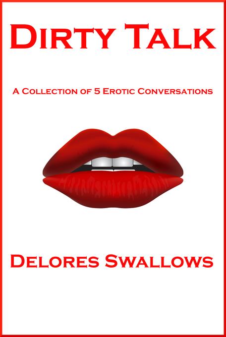 Dirty Talk als eBook Download von Delores Swallows
