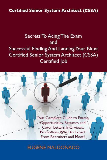 Certified Senior System Architect (CSSA) Secret...
