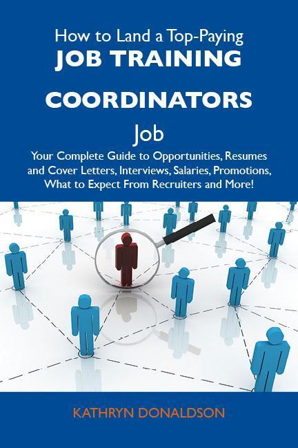 How to Land a Top-Paying Job training coordinat...