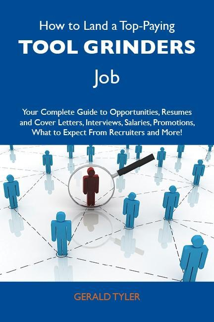How to Land a Top-Paying Tool grinders Job: You...