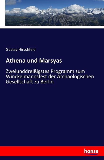 Athena und Marsyas als Buch von Gustav Hirschfeld