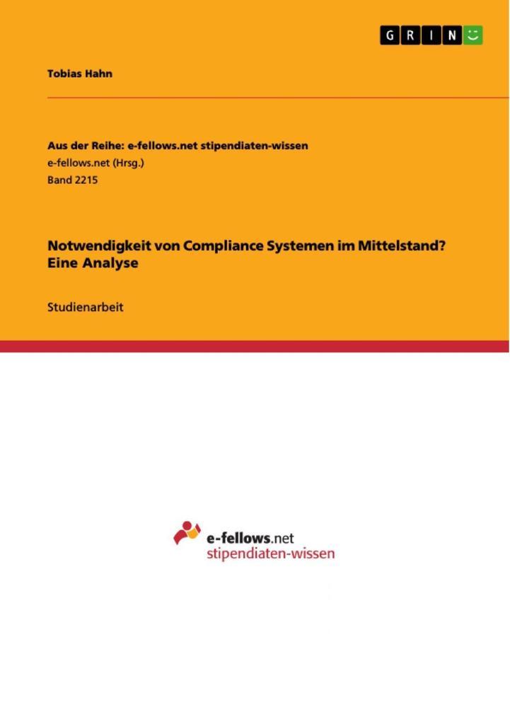 Notwendigkeit von Compliance Systemen im Mittel...